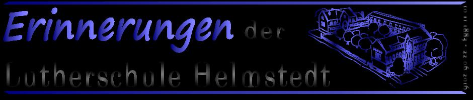 Erinnerungen der Lutherschule Helmstedt